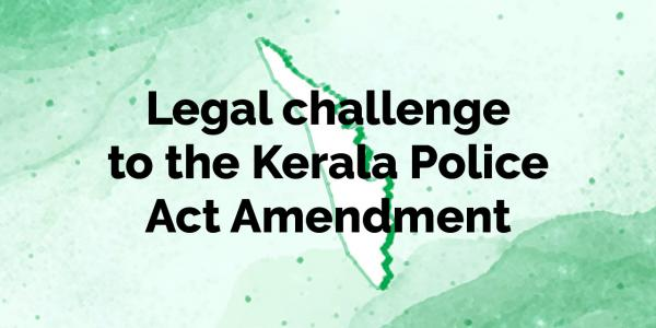 Legal challenge to the Kerala Police Act Amendment