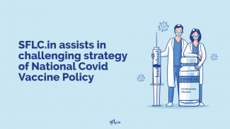 SFLC.in assists in challenging National Covid-19 Vaccination Strategy in the Kerala High Court
