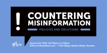 Countering Misinformation: Policies and Solutions, Mumbai